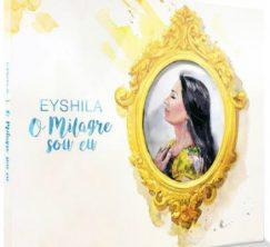 Eyshila - O milagre sou eu (2016)